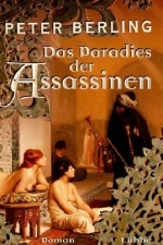 Das Paradies der Assassinen